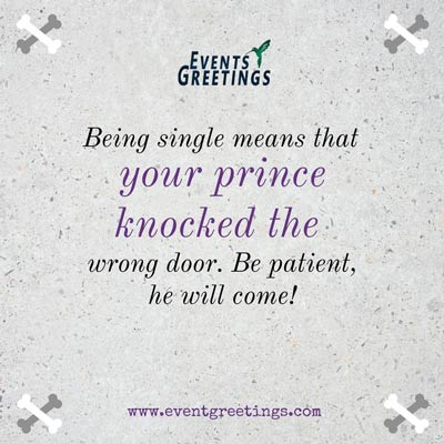 Being Single Quotes Events Greetings