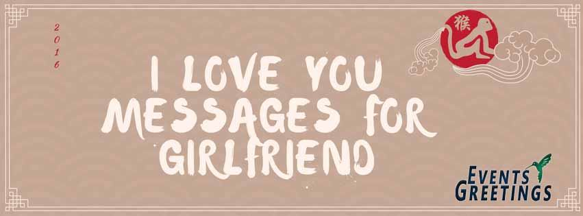 I Love You Messages For Girlfriend Events Greetings