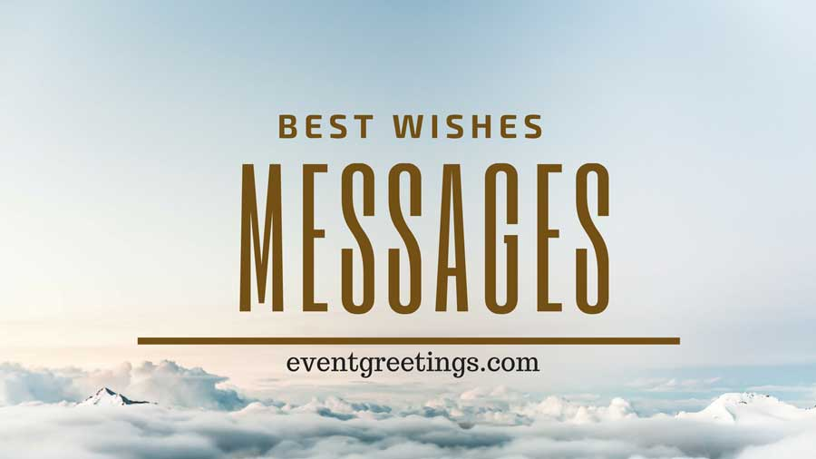 Beautiful Best Wishes Messages