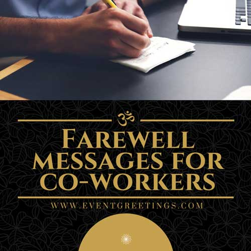Farewell Messages For Co-Worker's - Good Bye Quotes