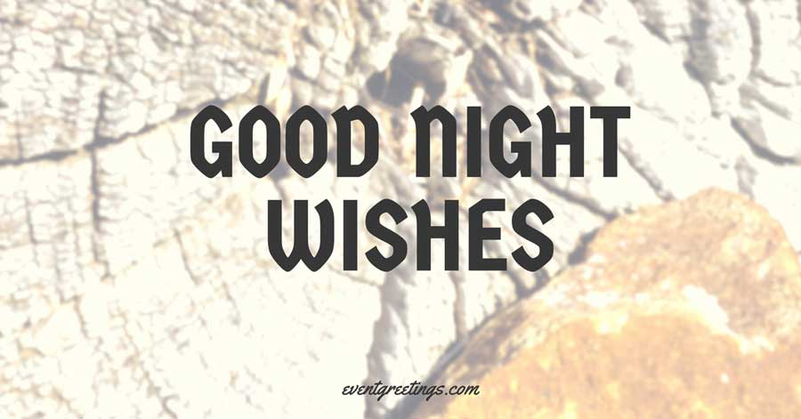 Good Night Wishes Good Night Quotes Messages Events Greetings