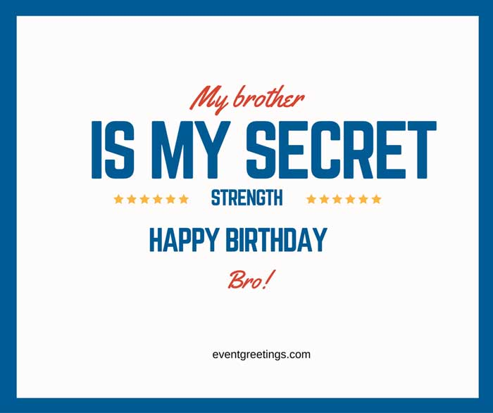 135 Cute Birthday Wishesquotes And Messages For Brother