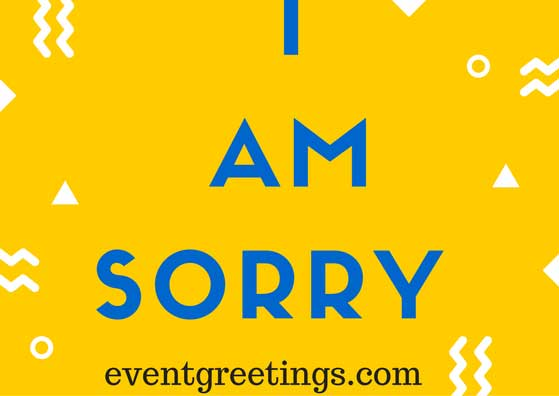 i am sorry messages for girlfriend event greetings