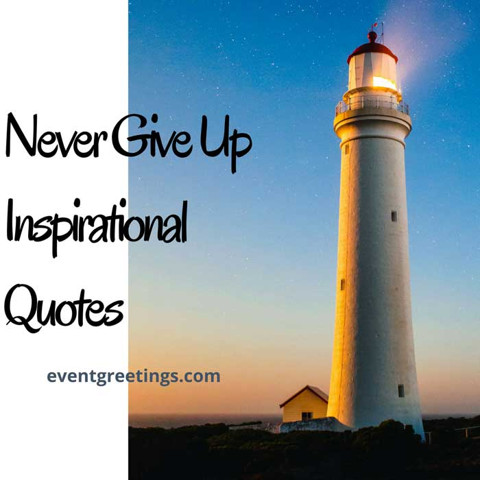 never-give-up-inspirational-quotes