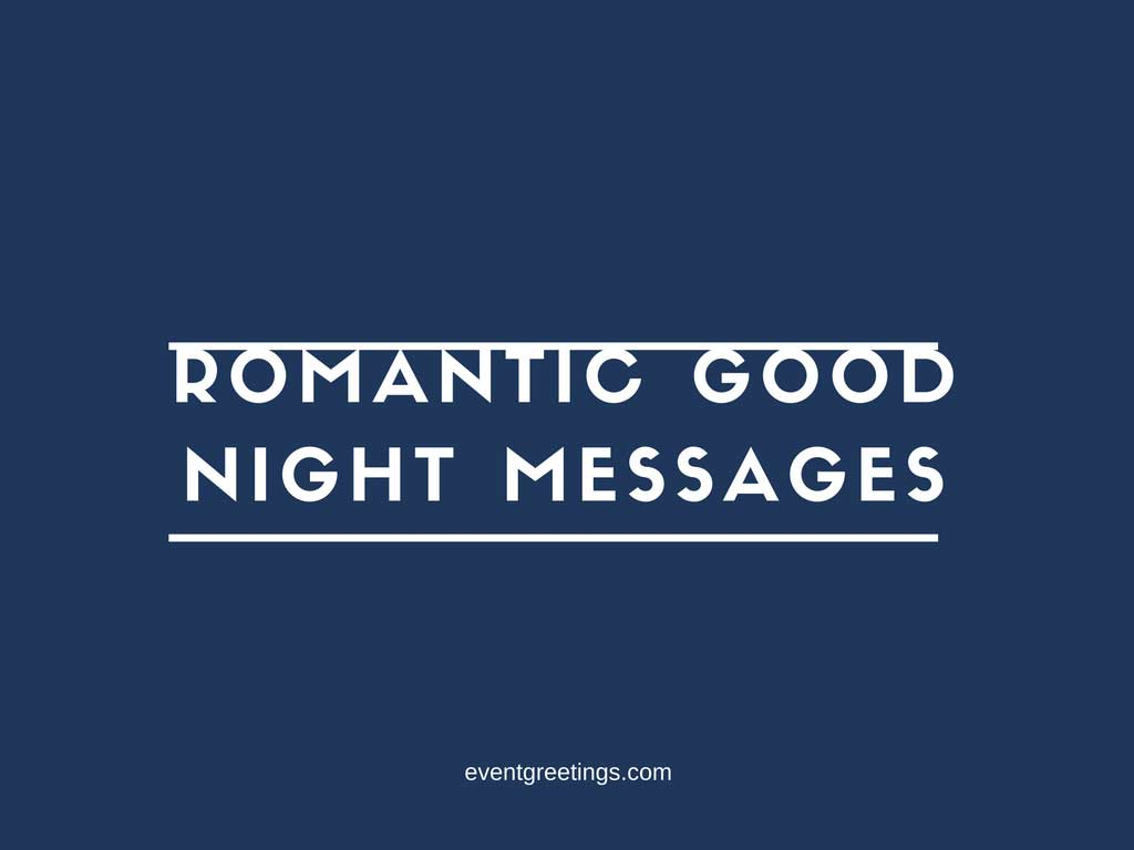 Romantic Good Night Messages