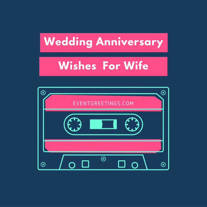 wedding-anniversary-wishes-for-wife