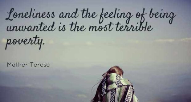 Sad Alone And Lonely Quotes: Quotes About Loneliness