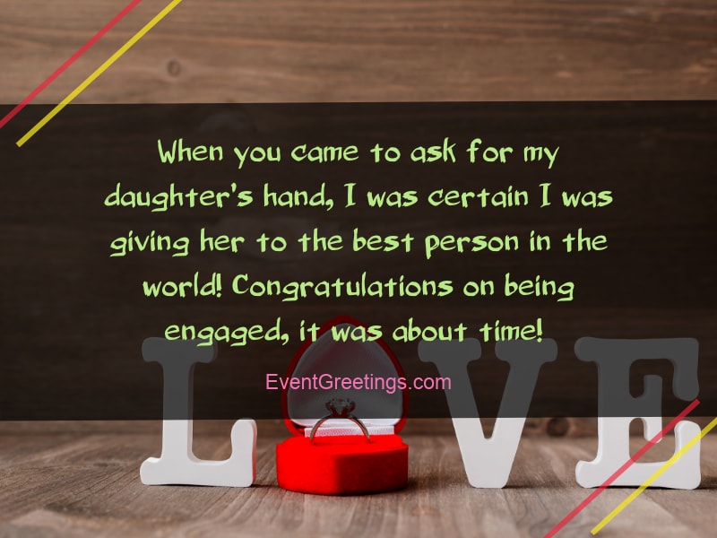 When You Came To Ask For My Daughter S Hand I Was Certain Giving Her The Best Person In World Congratulations On Being Engaged