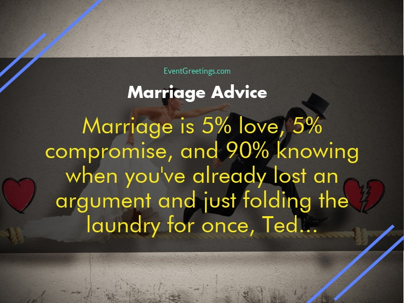 Funniest Marriage Advice And Quotes To Laugh Out Loud Events Greetings