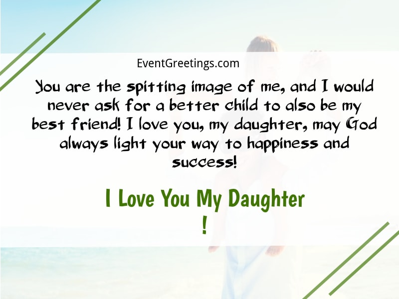 I Love You Messages For Daughter Heartwarming Events Greetings