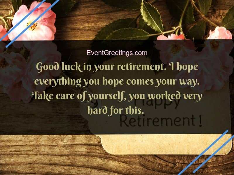 Inspirational Retirement Quotes 120 Inspirational Retirement Quotes And Wishes – Events Greetings Inspirational Retirement Quotes
