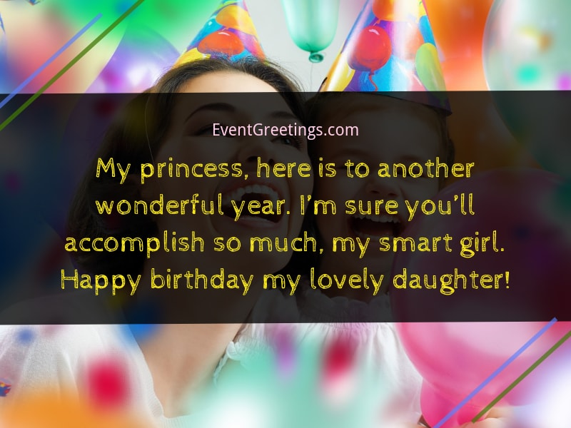 Celebrate This Wonderful Day Dear Daughter And Be Merry Enjoy All Your Presents Kinds Messages You Deserve It Happy Birthday