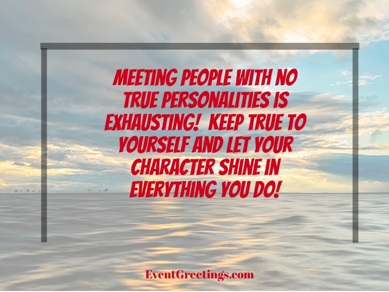 50 Best Personality Quotes Quotes About Personality Events Greetings