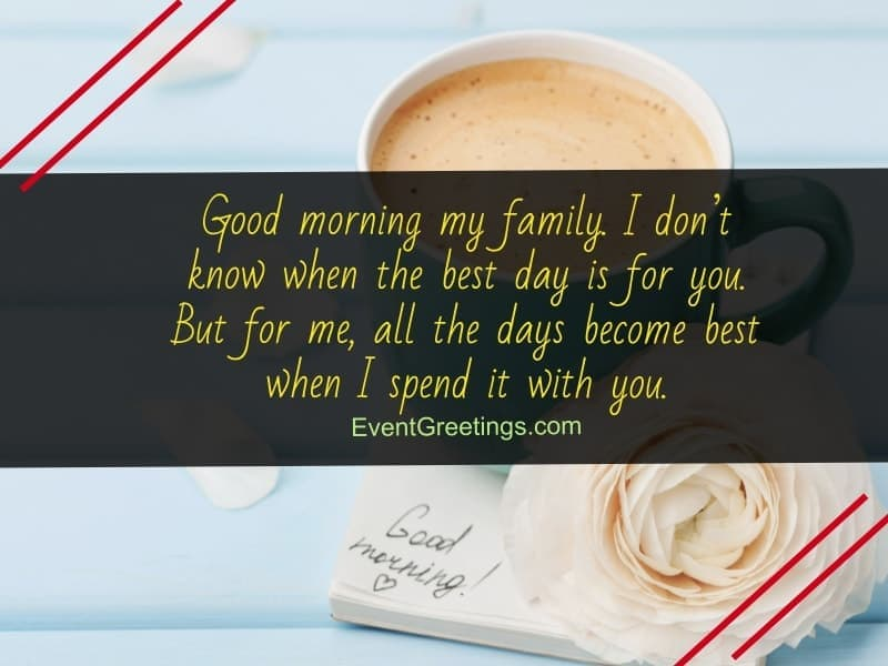 nice good morning quotes for your loved ones