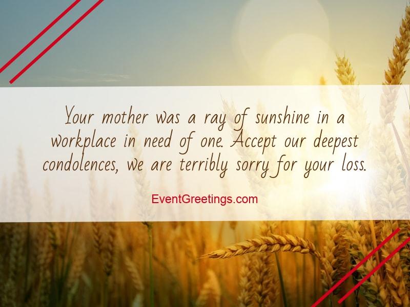 55 encouraging condolence message on death of mother sympathy