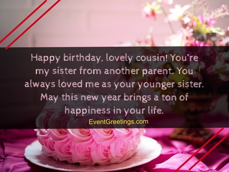 lovely birthday wishes for female cousin