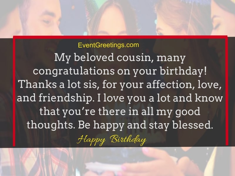 60 Fabulous Birthday Wishes For Cousin To Rigid The Bond Events