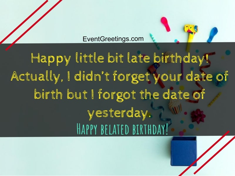 Belated Birthday Greetings