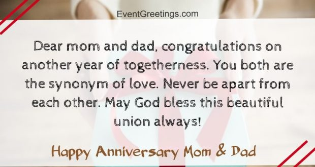 25 Amazing Happy Anniversary Mom And Dad Quotes And Wishes Events