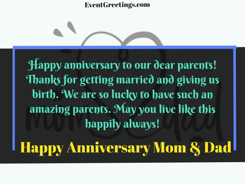 25 Amazing Happy Anniversary Mom And Dad Quotes And Wishes
