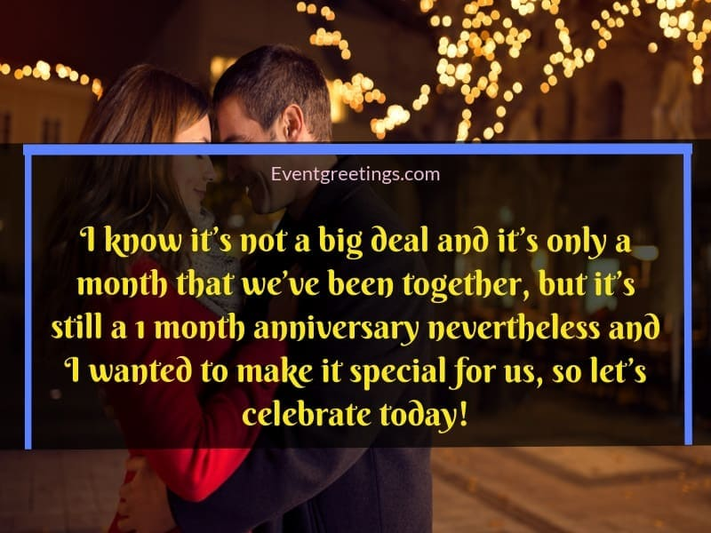 25 Amazing 1 Month Anniversary Quotes To Celebrate The