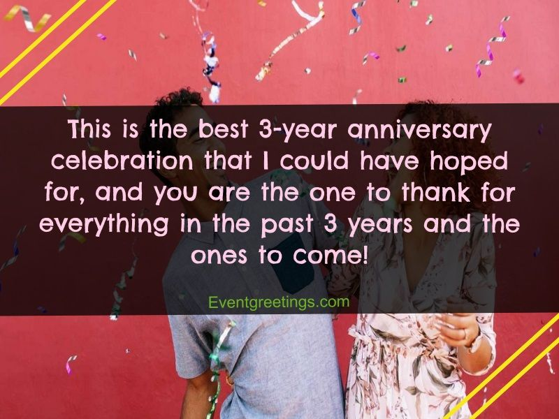 20 Awesome Happy 3 Year Anniversary Quotes With Images