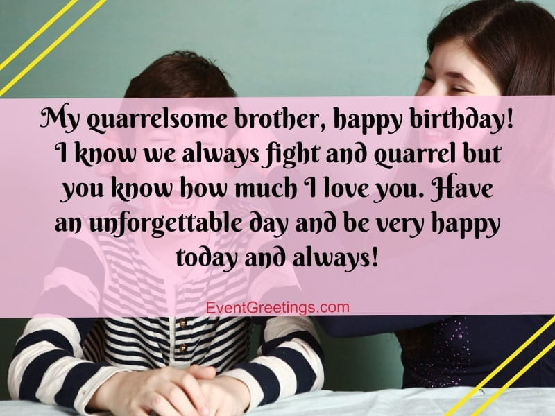 30 Best Birthday Message For Brother From Sister To Strong Siblings Bond