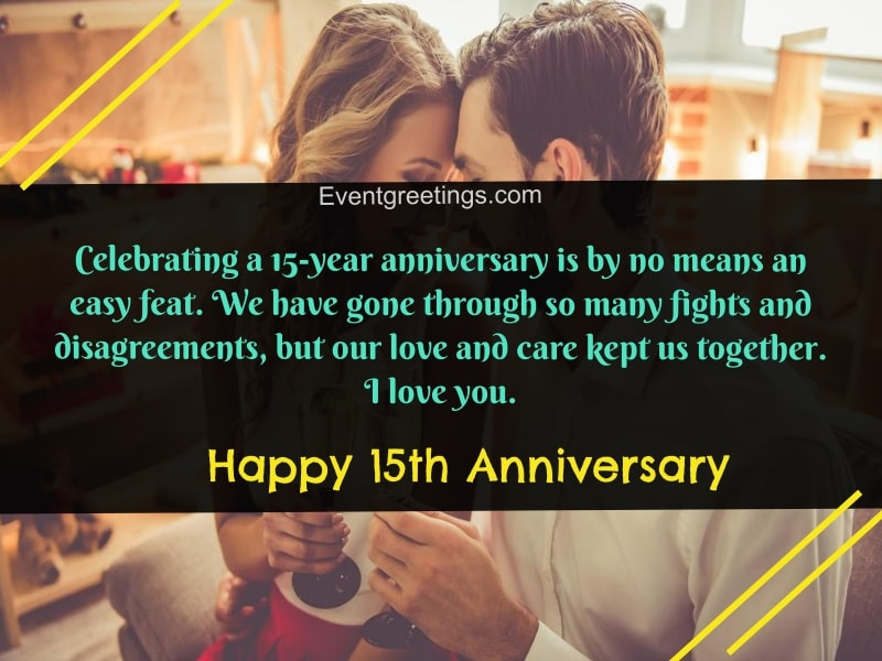 20 Amazing 15 Year Anniversary Quotes And Wishes