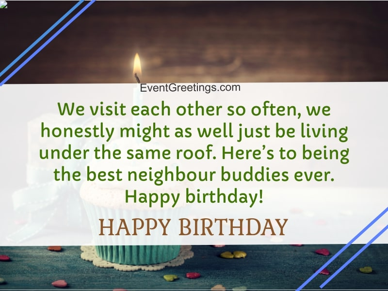 20 Best Happy Birthday Neighbor - Wishes And Quotes With Images