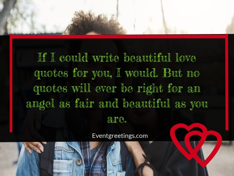 75 Romantic Love Quotes For Her To Make her Feel Like Queen