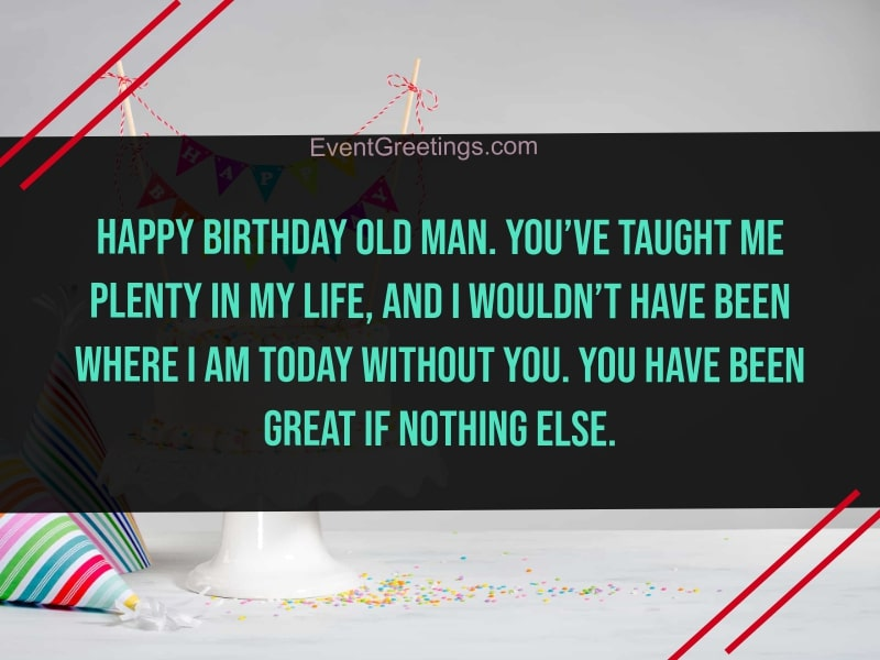Pleasant 25 Best Happy Birthday Old Man Wishes And Quotes Personalised Birthday Cards Bromeletsinfo
