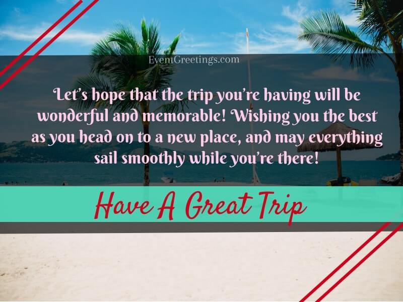 have-a-great-trip