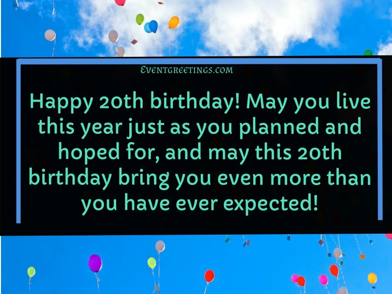 30 Amazing Happy 20th Birthday Quotes To Wish Dearest Person