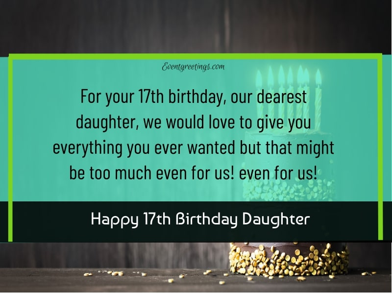 Happy 17th Birthday Daughter
