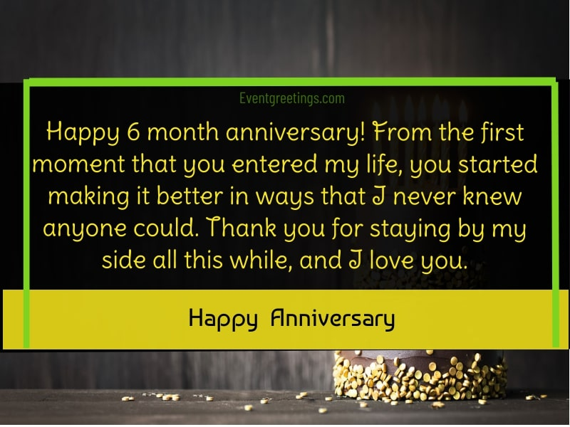 6 Month Anniversary