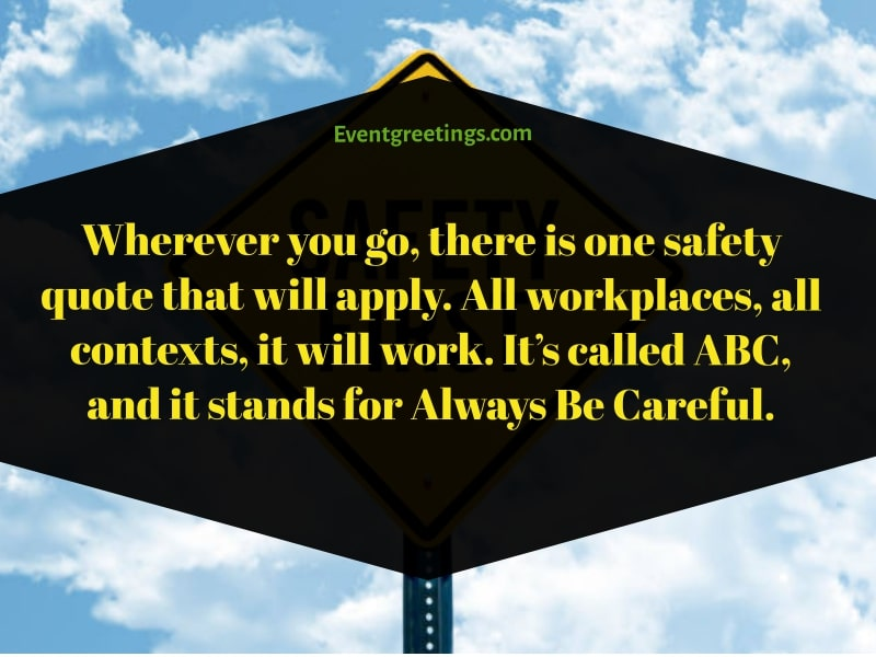 Safety Quotes For Work