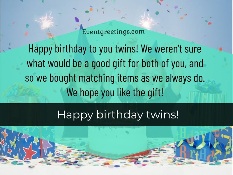 Happy Birthday Twins