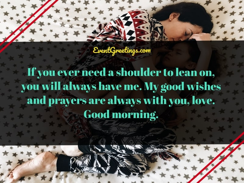 Good morning my daughter quotes from mother