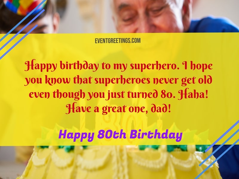 Happy 80th birthday dad messages