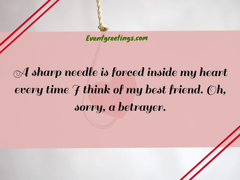 quotes about best friend betrayal