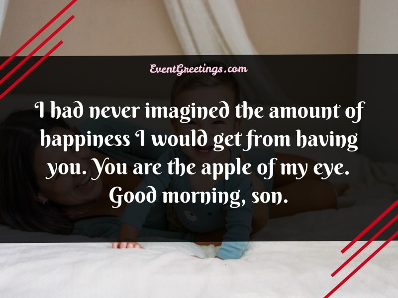 Good Morning Son Quotes