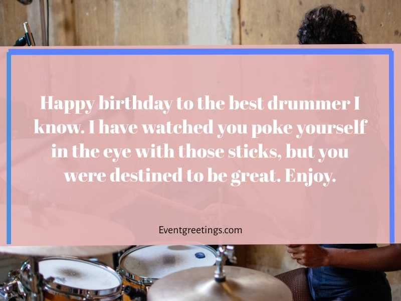 Happy Birthday wishes for a drummer