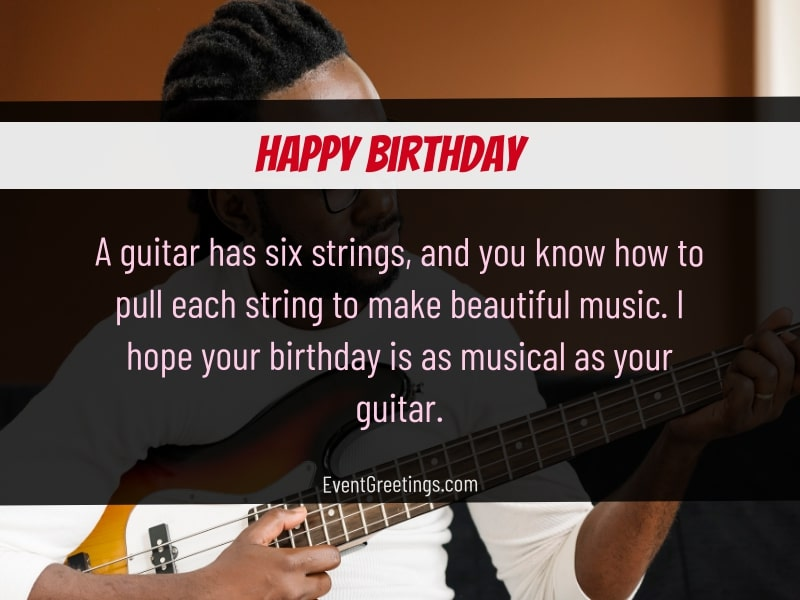 Happy Birthday wishes for a guitar player