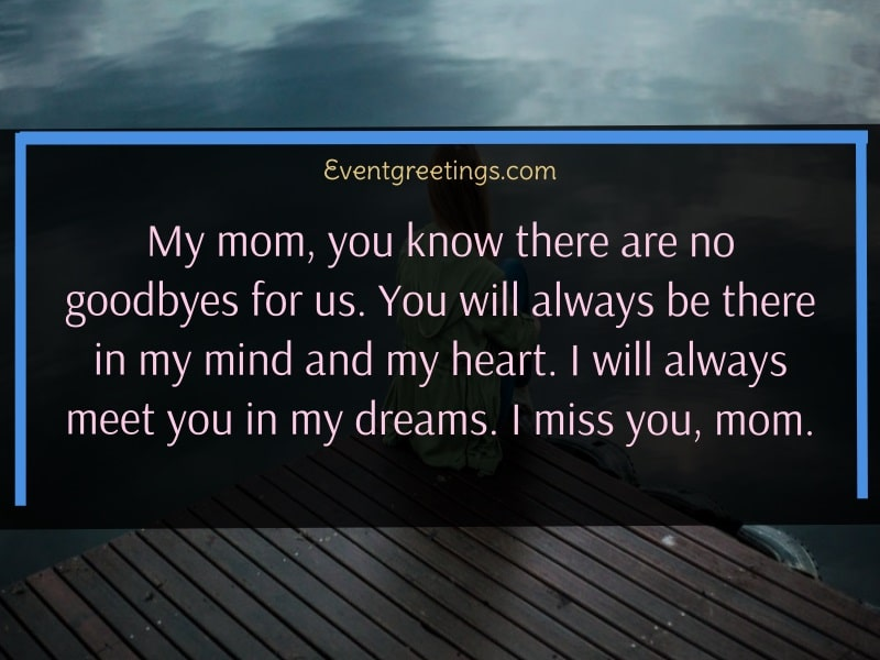 Mom I Miss You Quotes