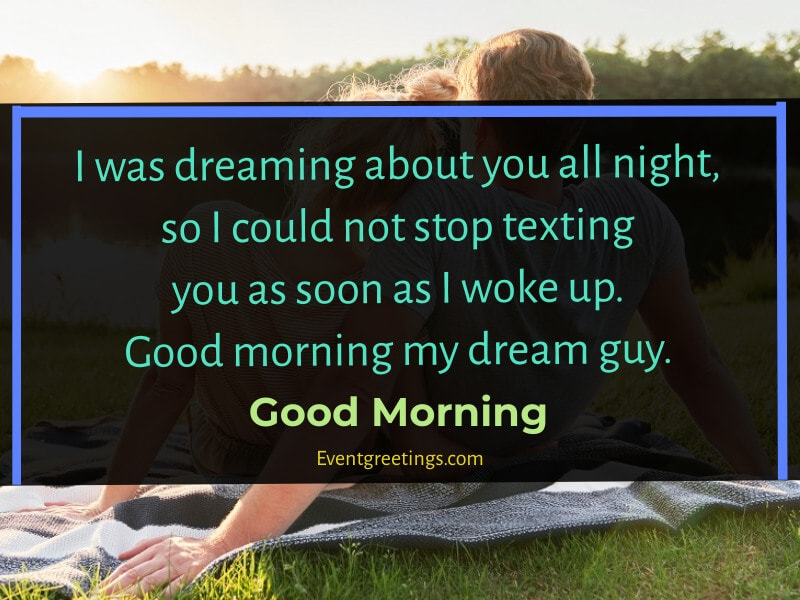 You in morning a texts guy when the When a
