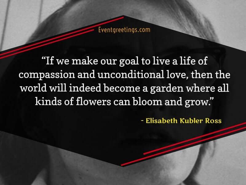 Elisabeth Kubler Ross Love Quotes