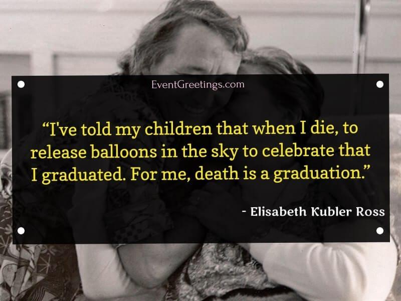 Elisabeth Kubler Ross's Quotes on Death