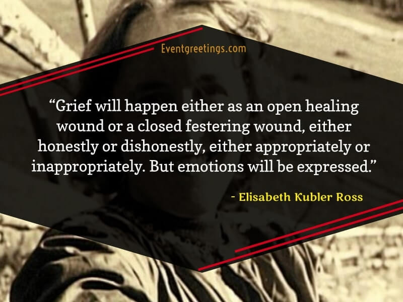 Elisabeth Kubler Ross Quotes on Grieving