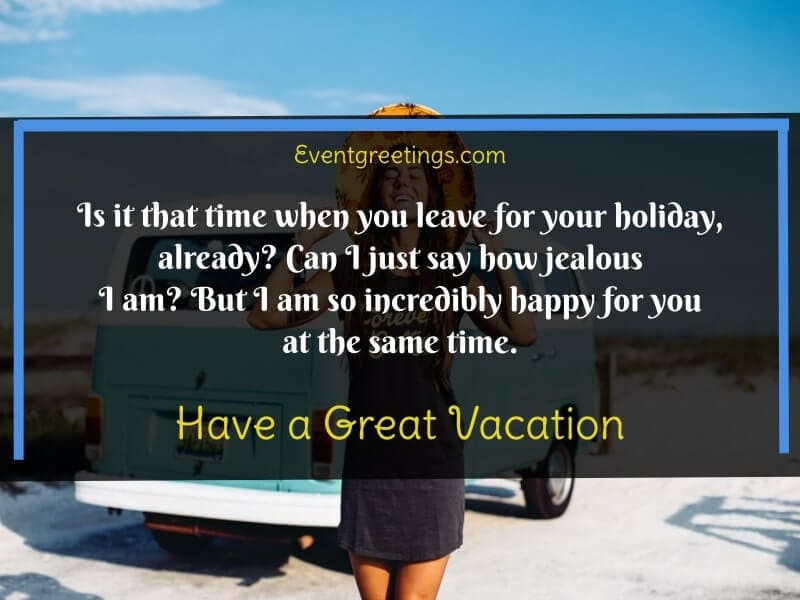 Have a Great Vacation