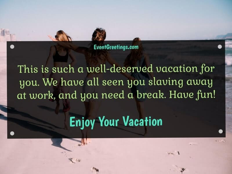 Have a Great Vacation Wishes